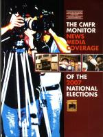The CMFR monitor news media coverage of the 2007 national elections