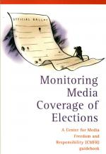 Monitoring media coverage of elections: A Center for Media Freedom and Responsibility (CMFR) guidebook