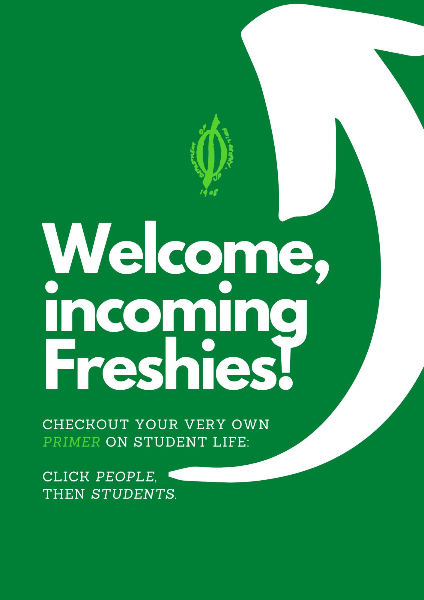 Welcome, Freshies!